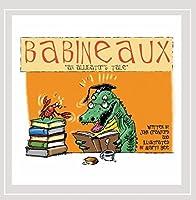 Babineaux: An Alligator's Tale