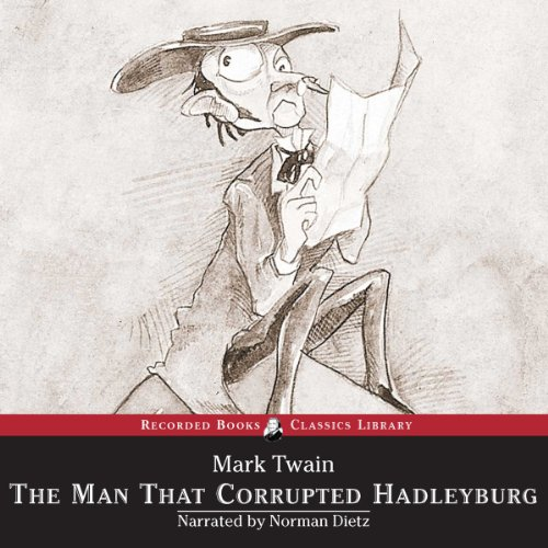 The Man That Corrupted Hadleyburg  audiobook cover art