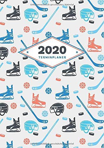 Terminplaner 2020: Für Eishockey Fans und Spieler | Zum Eintragen von Terminen, To-Dos und Notizen | Mit coolem Ice Hockey Design am Umschlag