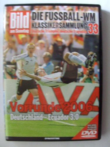 Die Fussball-WM ~ Klassikersammlung 33 ~ Vorrunde 2006 ~  Deutschland - Ecuador 3:0