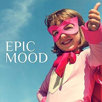 Epic Mood