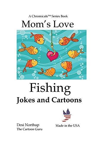 Moms Love Fishing (Moms Love ...) (English Edition)