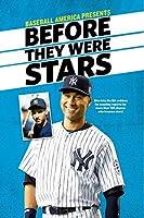 Baseball America's Before They Were Stars