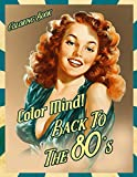 Color Mind! - Back To The 80's Coloring Book: 1980s Fads and Fashion Retro Style For Teenagers and Adults