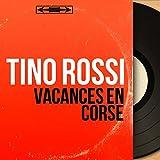 Vacances en Corse (feat. Pierre Spiers et son orchestre) [Mono version]