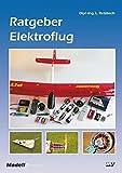 Ratgeber Elektroflug - Ludwig Retzbach