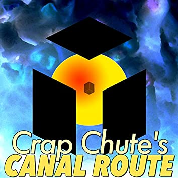 Crap Chute's Canal Route