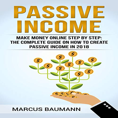 Passive Income: Make Money Online  By  cover art