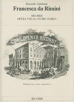 Francesca Da Rimini (Ricordi Opera Vocal Score)