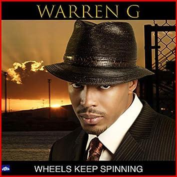 Wheels Keep Spinning