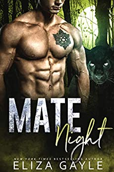 Mate Night: An enemies to lovers shifter romance (Southern Shifters Book 2) by [Eliza Gayle]
