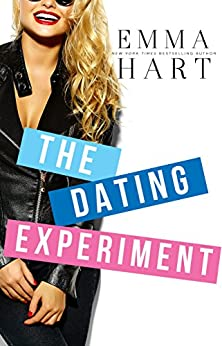 The Dating Experiment by [Emma Hart]