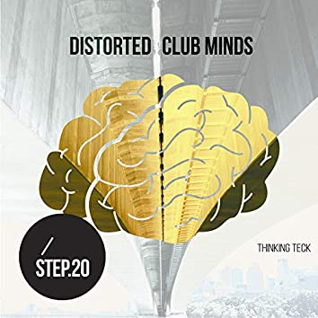 Distorted Club Minds - Step.20