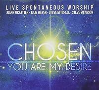 Chosen: You Are My Desire
