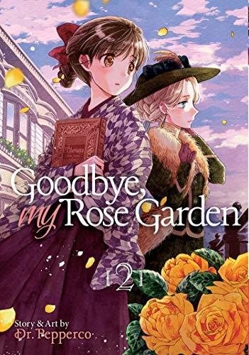 Goodbye, My Rose Garden Vol. 2