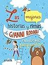 Las mejores historias y rimas de Gianni Rodari para los más pequeños  - Libros-Regalo) par Rodari