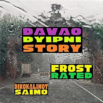 Davao Dyipni Story (DDS)