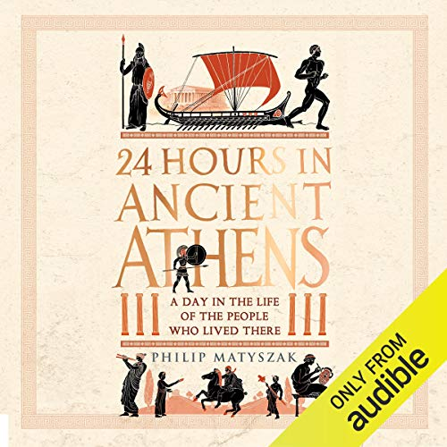Couverture de 24 Hours in Ancient Athens