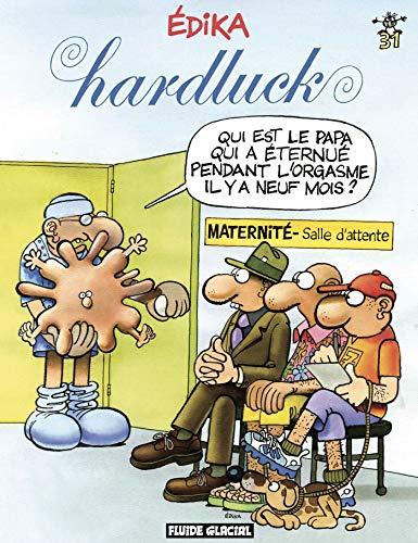 Édika - Tome 31 - Hardluck