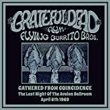 Gathered From Coincidence : The Last Night Of The Avalon Ballroom April 6th 1969