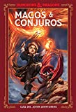 Dungeons & Dragons. Magos & Conjuros (Guías Ilustradas)
