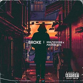 Broke (feat. KRAZYJOE818)