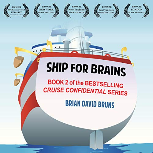 Ship for Brains: Cruise Confidential 2 audiobook cover art