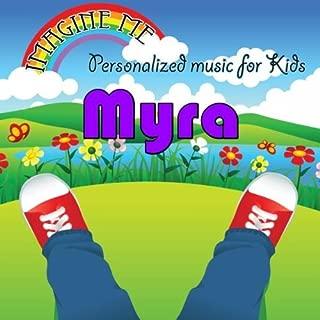 Happy Birthday to Myra (Mayra, Mira, Mirah, Mirrah, Myrra)