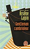 Arsene Lupin Gentleman Cambrioleur (Ldp Policiers) (English and French Edition) by M LeBlanc(1973-01-01) - Livre de Poche