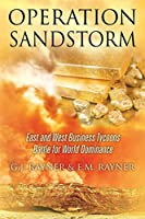 Operation Sandstorm: East and West Business Tycoons Battle for World Dominance