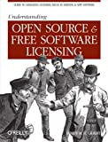 Understanding Open Source and Free Software Licensing: Guide...
