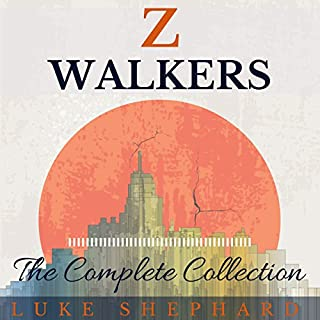 Z Walkers: The Complete Collection audiobook cover art