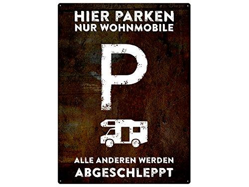 PARKSCHILD 28x20cm HIER PARKEN NUR WOHNMOBILE Parkplatz Camping Dauercamper