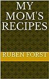 My mom's recipes (English Edition)