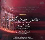 Saint-Saëns: Sinfonie Nr.3 c-Moll op.78 (Orgelsinfonie) / Poulenc: Konzert für Orgel, Streicher und Pauken g-Moll / Barber: Toccata Festiva - Latry