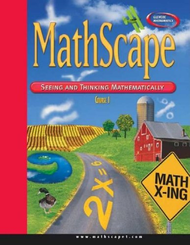 MathScape: Seeing and Thinking Mathematically, Course 1, Consolidated Student Guide (CREATIVE PUB: MATHSCAPE)