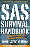 SAS Survival Handbook: The Ultimate Guide to Surviving Anywhere by John Wiseman Great Britain (2014-11-01)