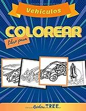 Vehículos Libro para Colorear: Para Niños y Niñas  | Libro Infantil para Pintar , para colorear (Primeros Pasos) | Formas simples y bordes claros (Spanish Edition)