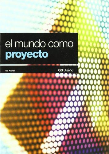 El mundo como proyecto (GG Diseño)