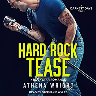 Hard Rock Tease: A Rock Star Romance     Darkest Days, Book 1              By:                                                                                                                                 Athena Wright                               Narrated by:                                                                                                                                 Stephanie Wyles                      Length: 6 hrs and 30 mins     3 ratings     Overall 4.7