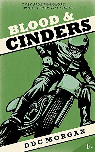 Blood & Cinders (A Reg Calloway Mystery)