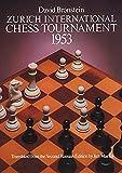 Zurich International Chess Tournament, 1953 (dover Chess)-Bronstein, David
