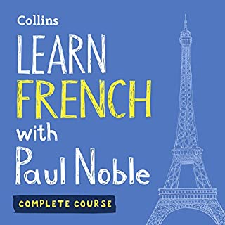 Learn French with Paul Noble: Complete Course: French Made Easy with Your Personal Language Coach                   Autor:                                                                                                                                 Paul Noble                               Sprecher:                                                                                                                                 Paul Noble                      Spieldauer: 12 Std. und 38 Min.     10 Bewertungen     Gesamt 4,6