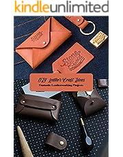 DIY Leather Craft Ideas: Fantastic Leatherworking Projects: Leather Craft Projects