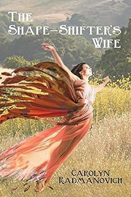 The Shape-Shifter's Wife