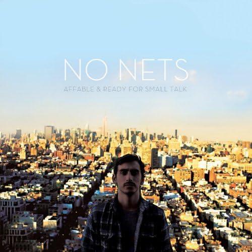 No Nets