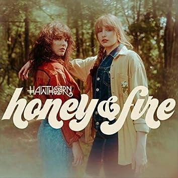 Honey & Fire