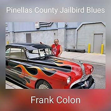 Pinellas County Jailbird Blues