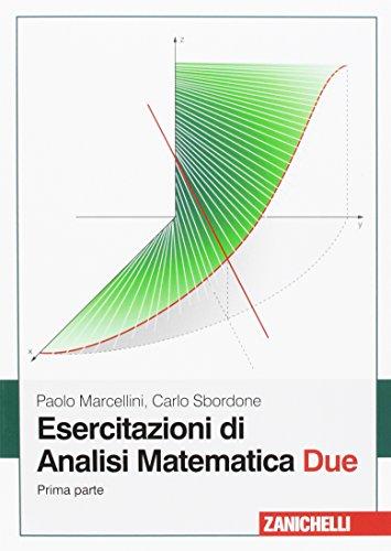 Esercitazioni di analisi matematica due: 1