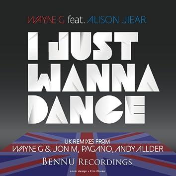 I Just Wanna Dance 2012